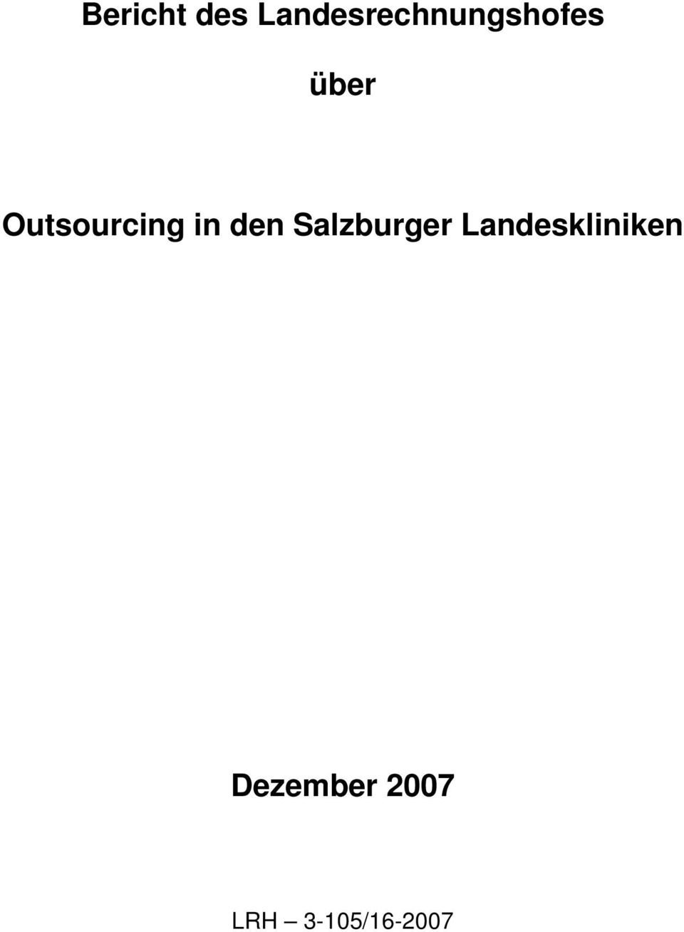Outsourcing in den