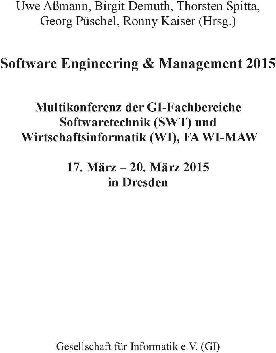 ) Software Engineering & Management 2015 Multikonferenz der