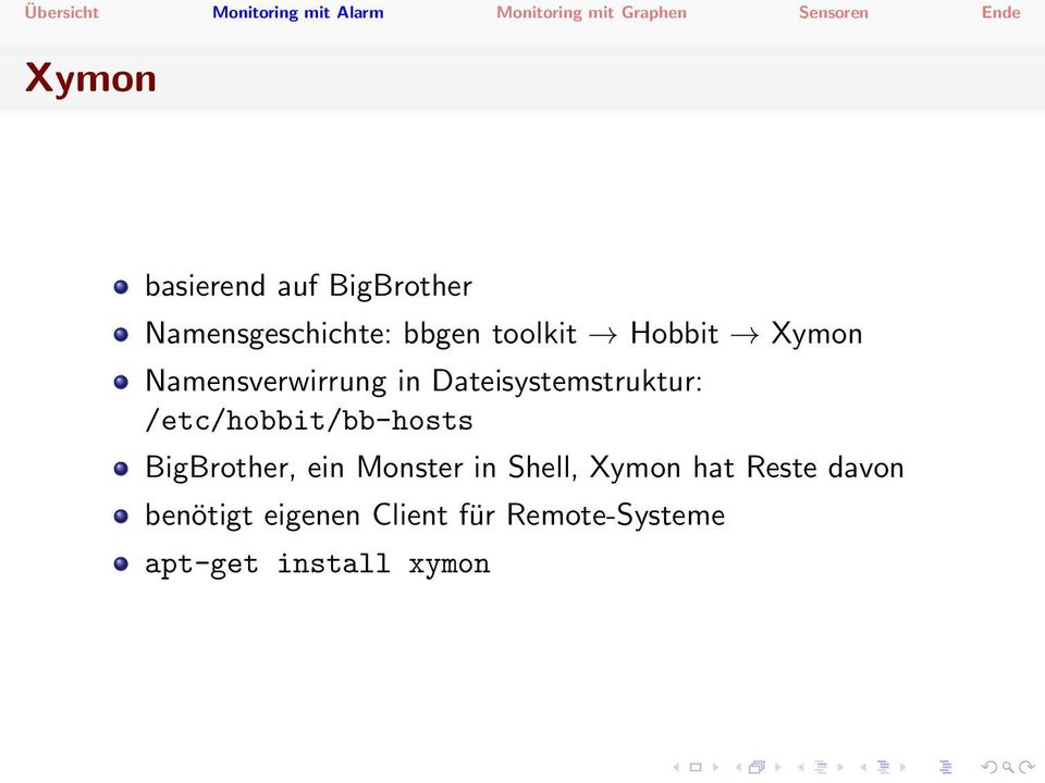 /etc/hobbit/bb-hosts BigBrother, ein Monster in Shell, Xymon hat