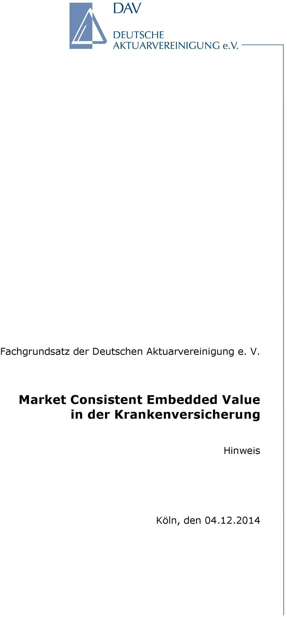 Market Consistent Embedded Value