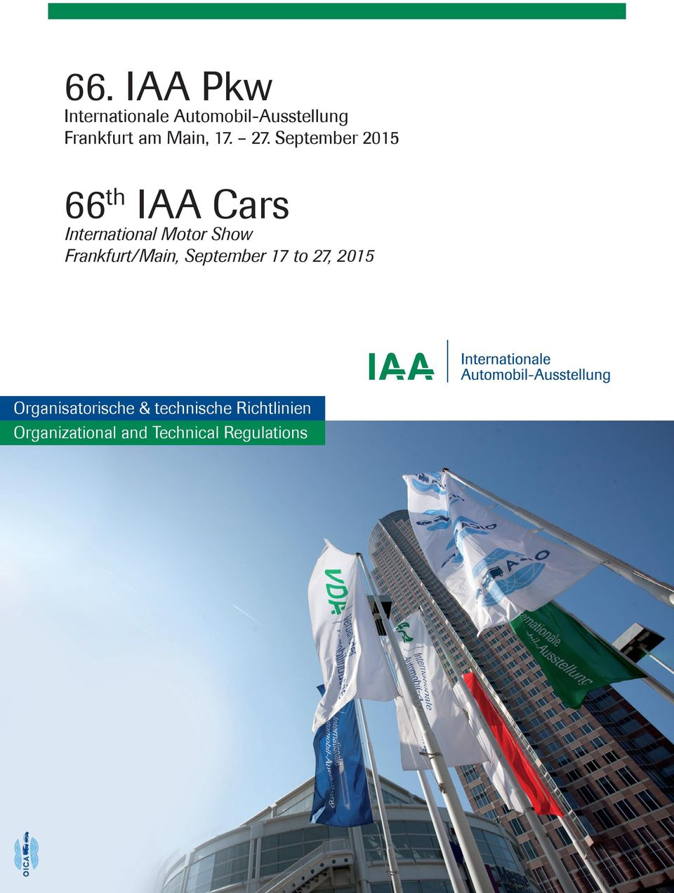 September 2015 66 th IAA Cars International Motor Show