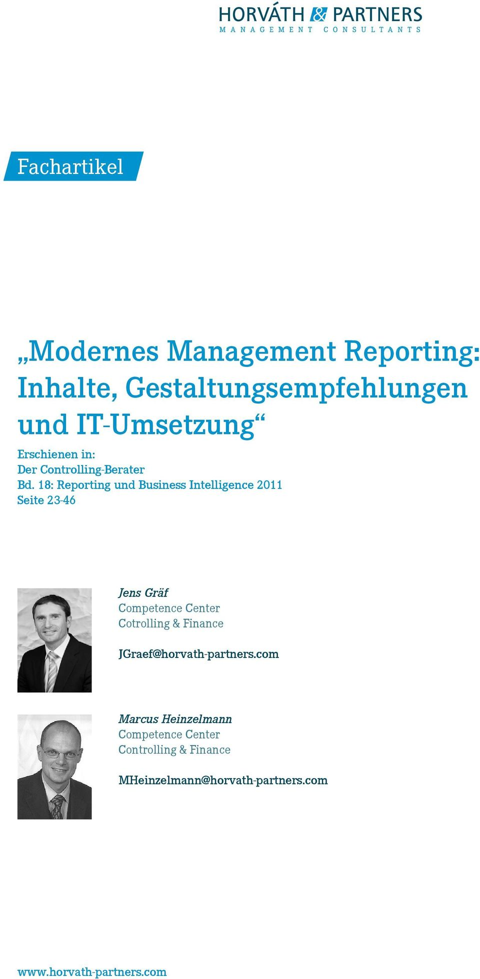 18: Reporting und Business Intelligence 2011 Seite 23-46 Jens Gräf Competence Center Cotrolling &