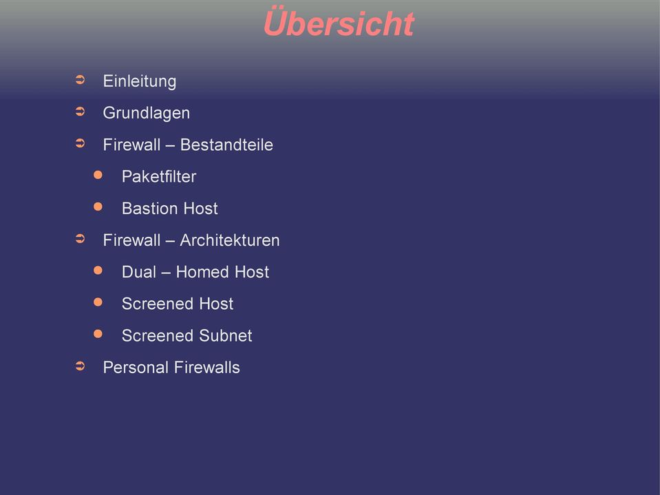 Firewall Architekturen Dual Homed Host