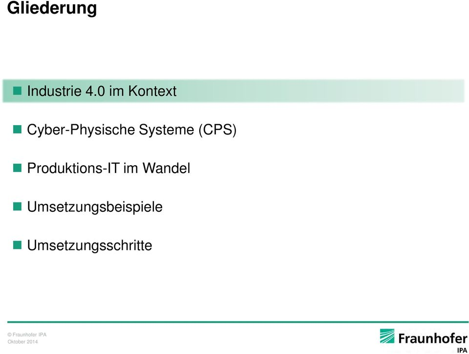 Systeme (CPS) Produktions-IT im
