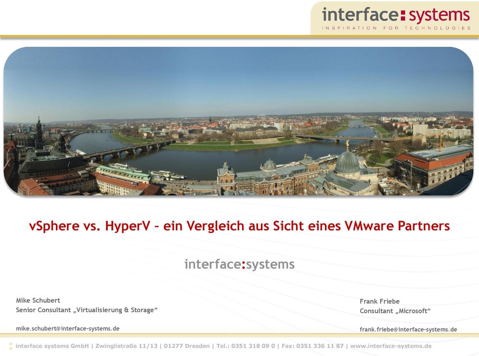 interface:systems Mike Schubert Senior Consultant