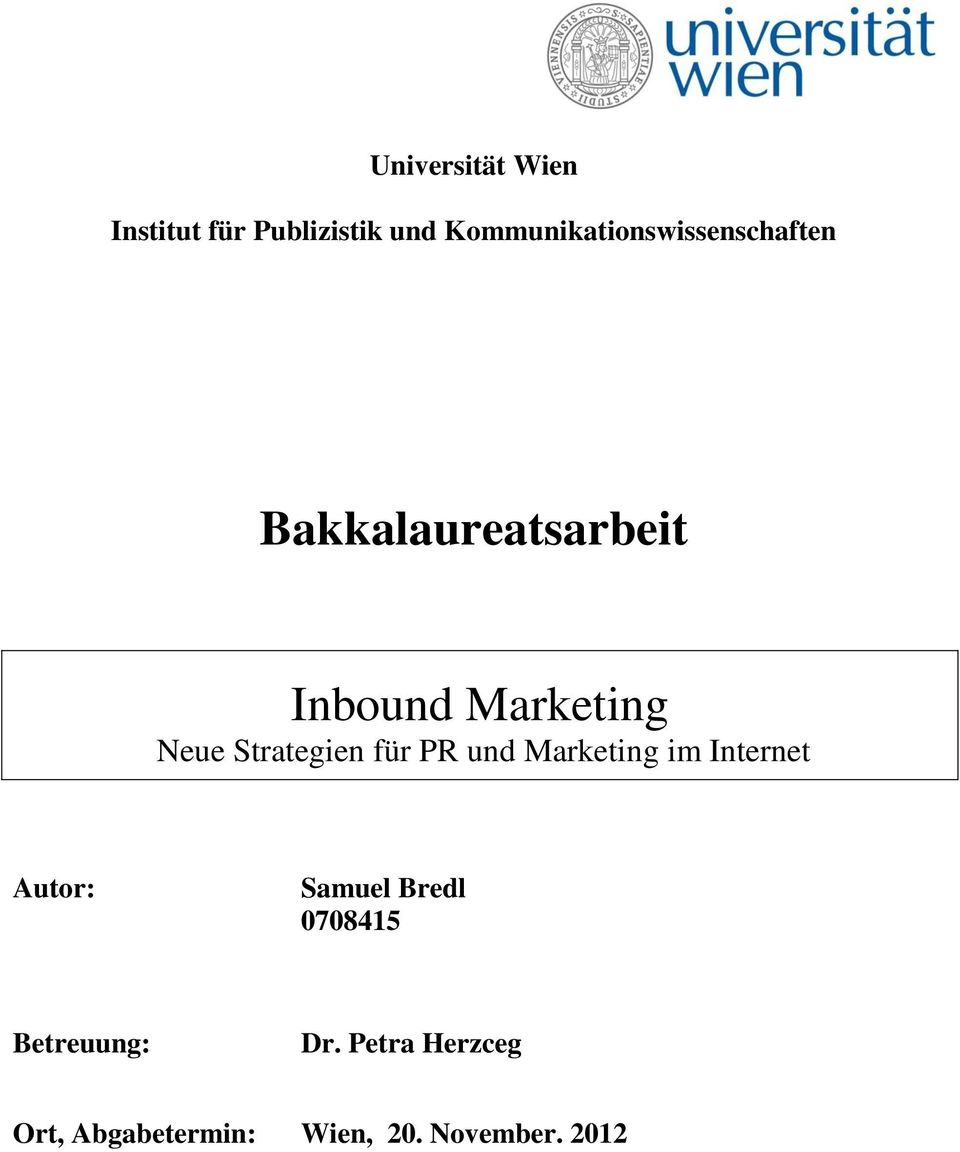 Marketing Neue Strategien für PR und Marketing im Internet Autor: