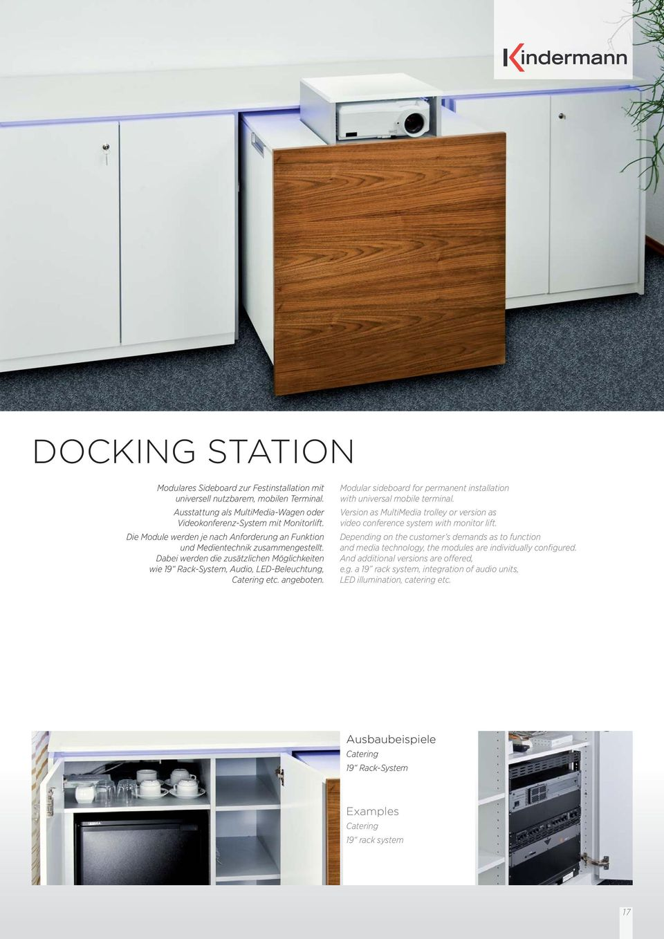 Modular sideboard for permanent installation with universal mobile terminal. Version as MultiMedia trolley or version as video conference system with monitor lift.