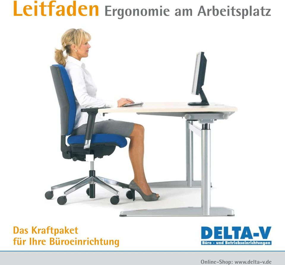 leitfaden ergonomie am arbeitsplatz pdf. Black Bedroom Furniture Sets. Home Design Ideas