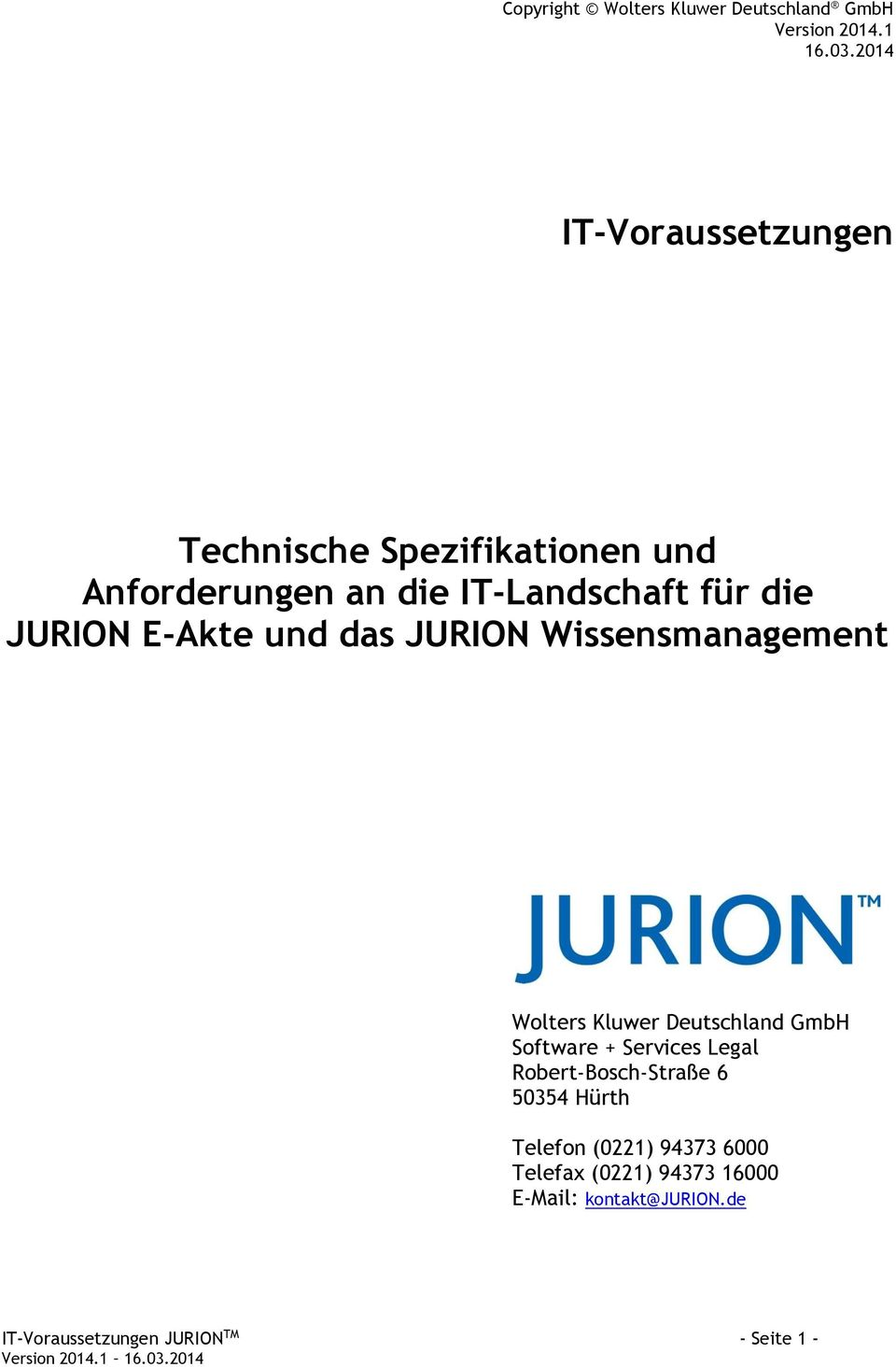 E-Akte und das JURION Wissensmanagement Wolters Kluwer Deutschland GmbH Software + Services Legal