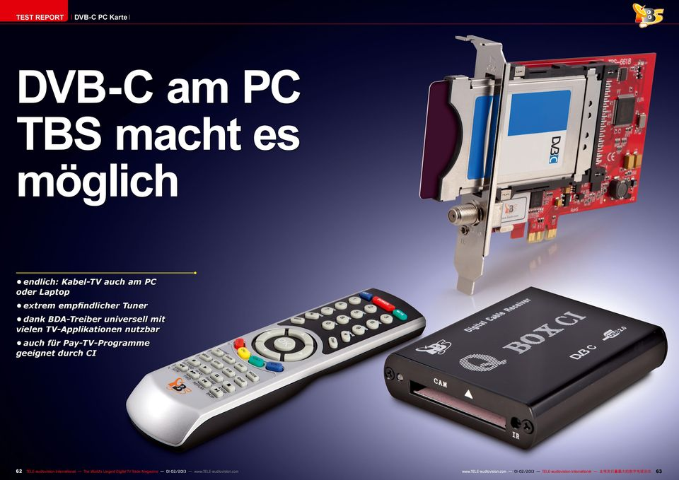 geeignet durch CI 6 TELE-audiovision International The World s Largest Digital TV Trade Magazine 0-0/03 www.