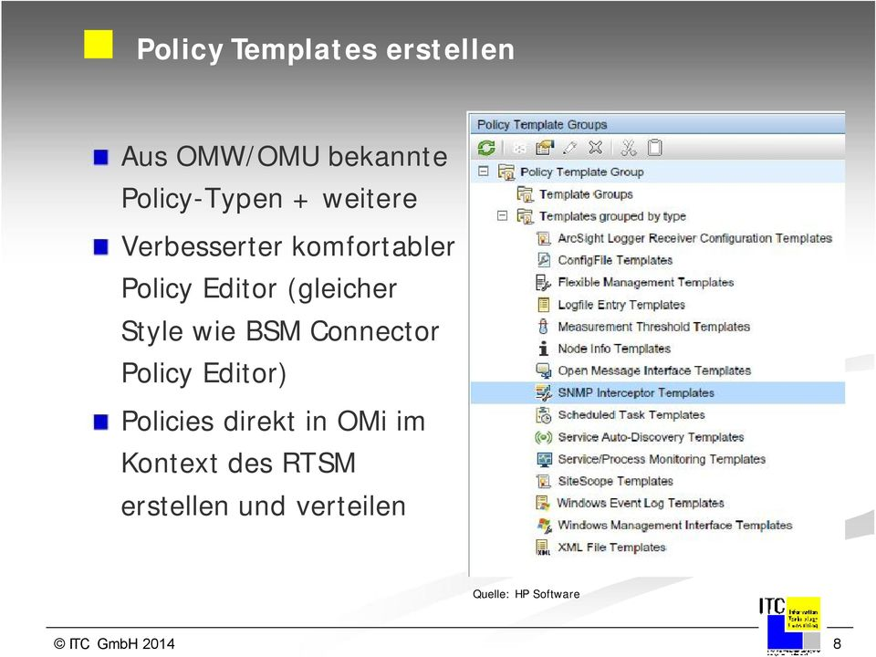 wie BSM Connector Policy Editor) Policies direkt in OMi im