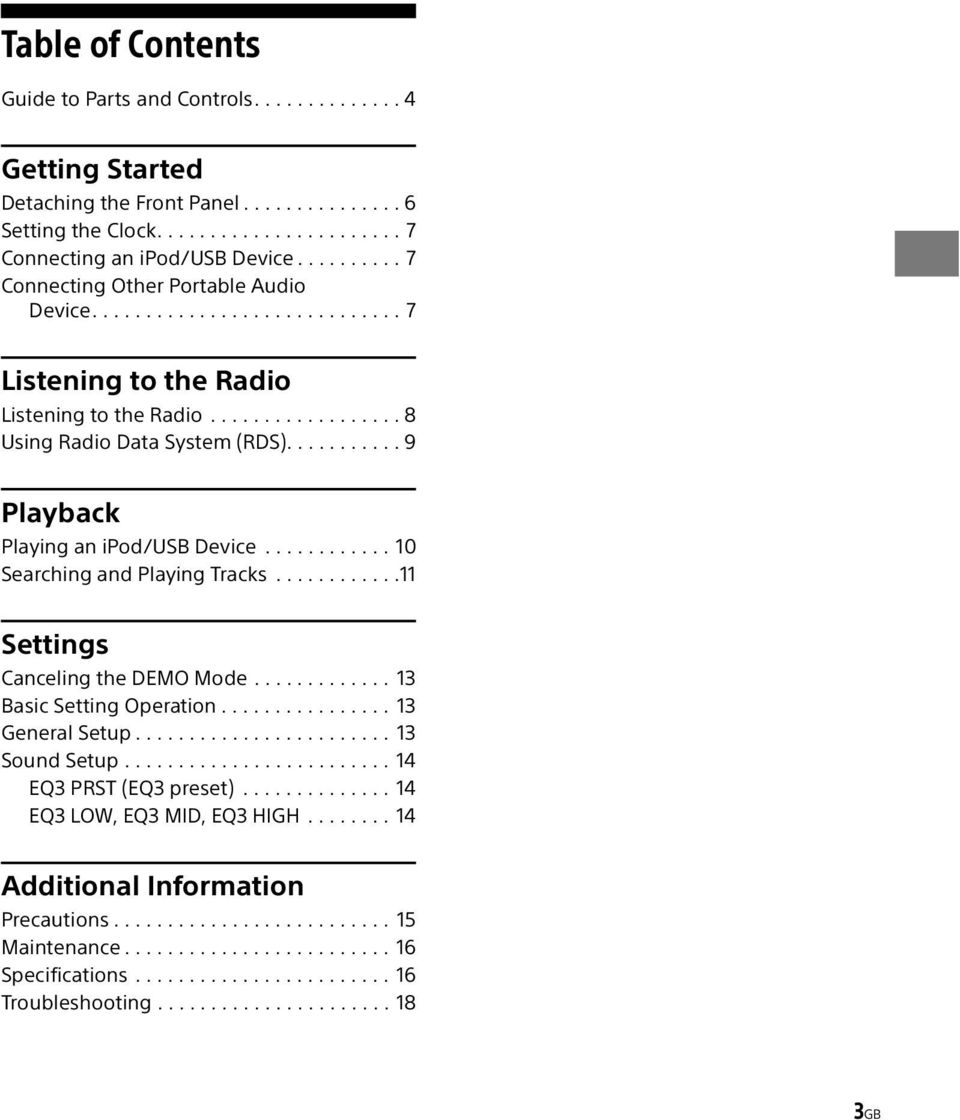 .......... 9 Playback Playing an ipod/usb Device............ 10 Searching and Playing Tracks............11 Settings Canceling the DEMO Mode............. 13 Basic Setting Operation................ 13 General Setup.
