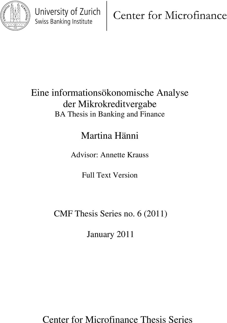 Martina Hänni Advisor: Annette Krauss Full Text Version