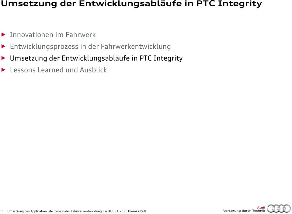 Entwicklungsabläufe in PTC Integrity Lessons Learned und Ausblick 9