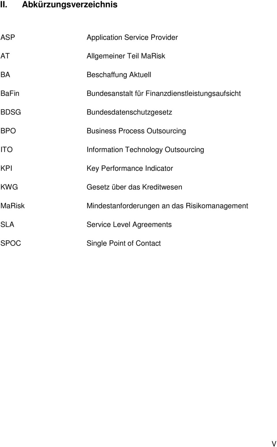 Process Outsourcing Information Technology Outsourcing Key Performance Indicator Gesetz über das Kreditwesen