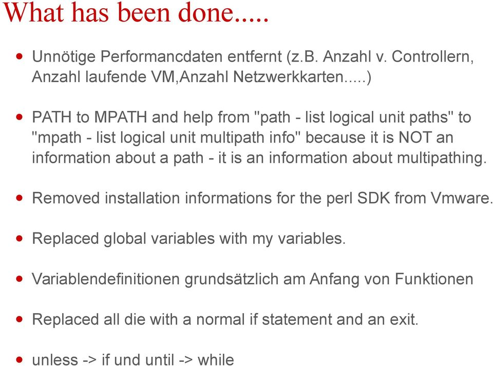 about a path - it is an information about multipathing. Removed installation informations for the perl SDK from Vmware.