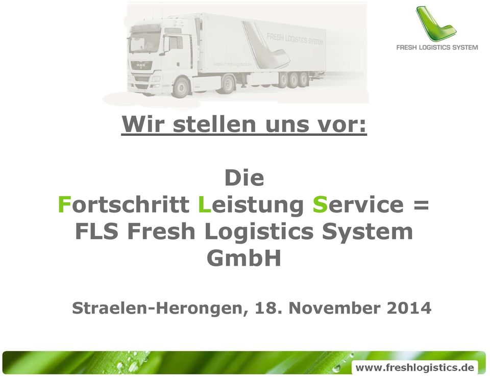 FLS Fresh Logistics System