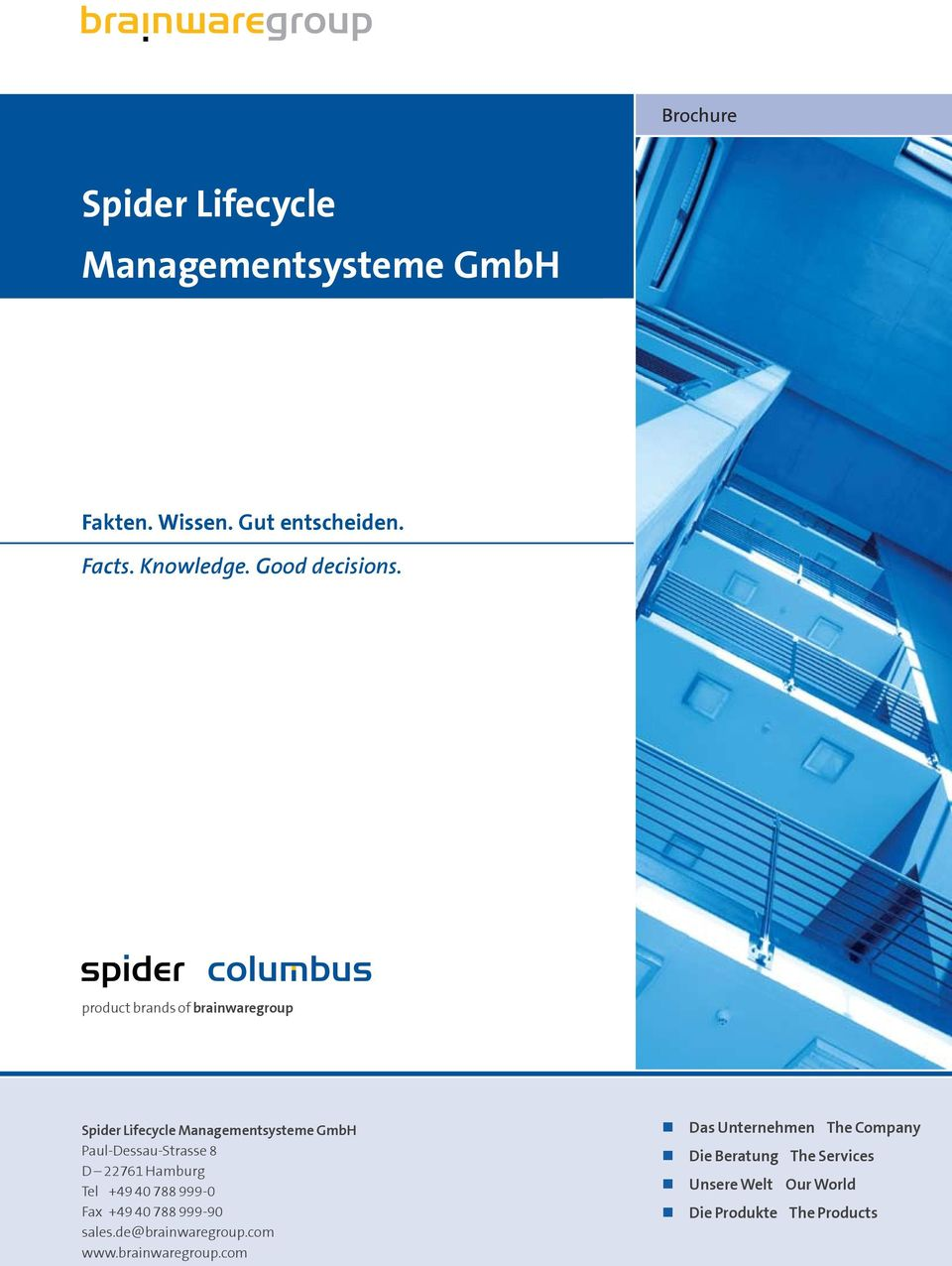 product brands of brainwaregroup Spider Lifecycle Managementsysteme GmbH Paul-Dessau-Strasse 8 D 22761