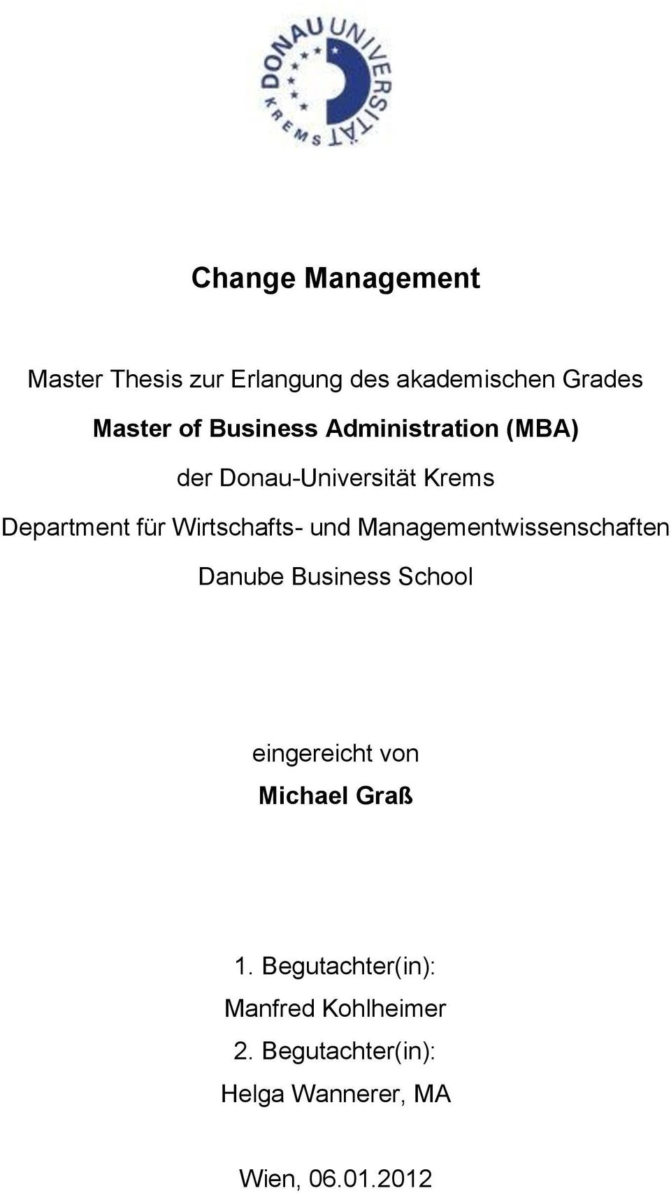 thesis on change Buy persuasive speech online master thesis on change management dissertation the contributions of prague school chicago university admissions essay.