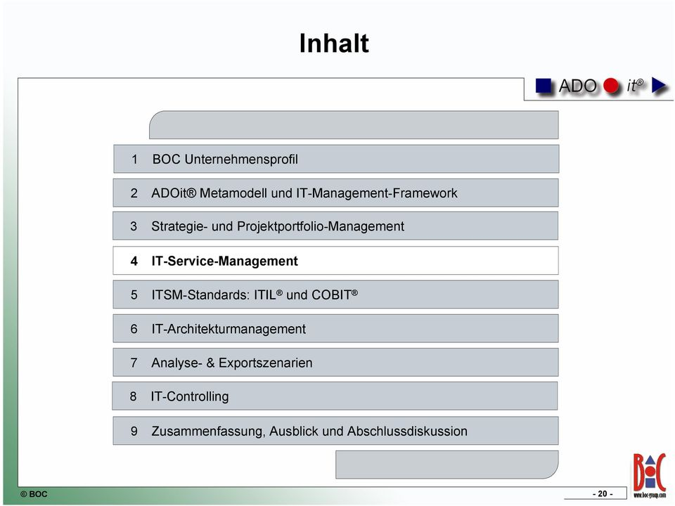 IT-Service-Management 5 ITSM-Standards: ITIL und COBIT 6