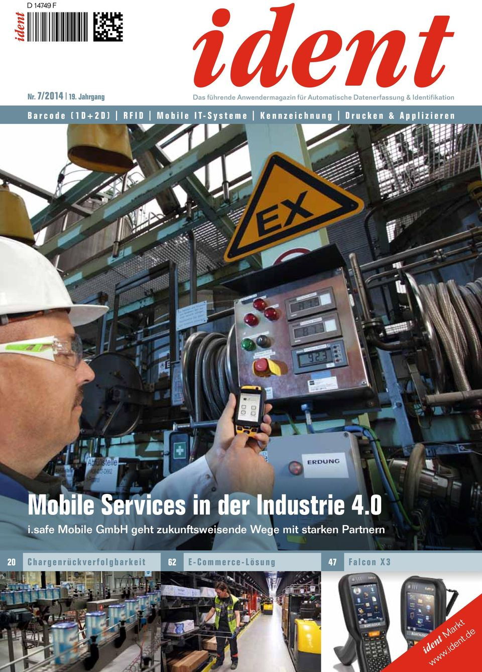 (1D+2D) RFID Mobile IT-Systeme Kennzeichnung Drucken & Applizieren Mobile Services in der