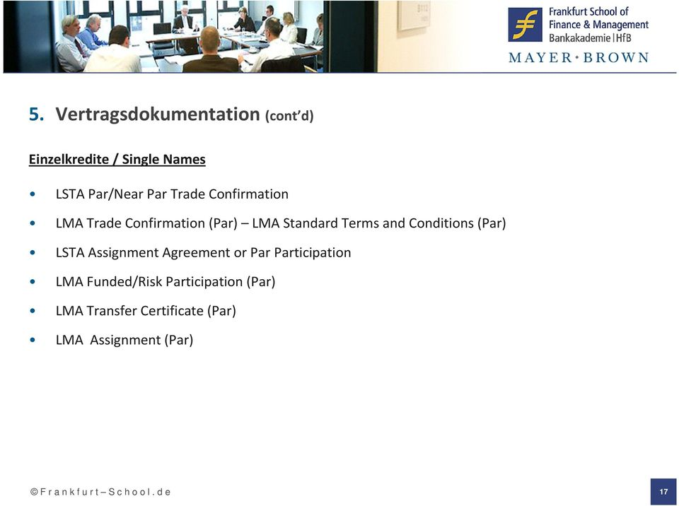 (Par) LSTA Assignment Agreement or Par Participation LMA Funded/Risk Participation