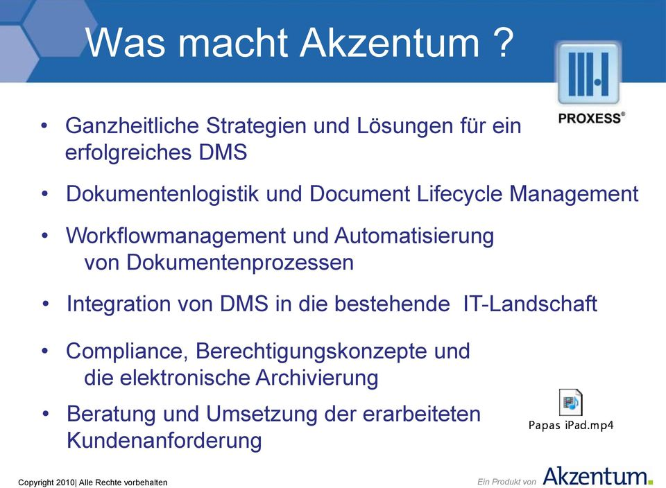 Document Lifecycle Management Workflowmanagement und Automatisierung von Dokumentenprozessen