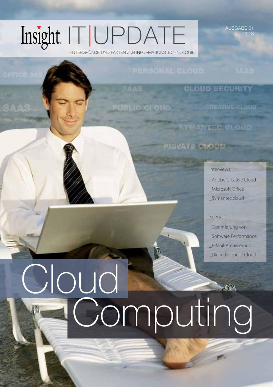 CLOUD PRIVATE CLOUD Interviews _Adobe Creative Cloud _Microsoft Office _Symantec.