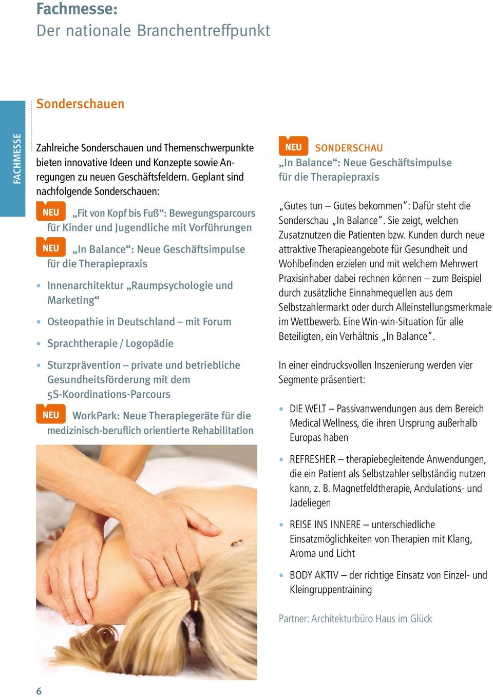 Innenarchitektur Raumpsychologie und Marketing Osteopathie in Deutschland mit Forum Sprachtherapie / Logopädie Sturzprävention private und betriebliche Gesundheitsförderung mit dem