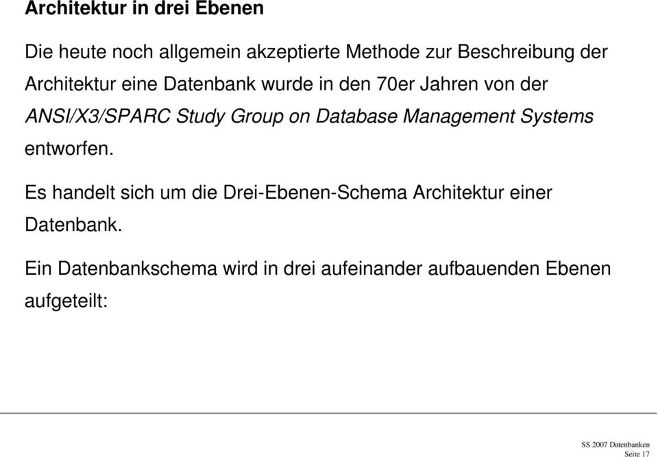 Database Management Systems entworfen.