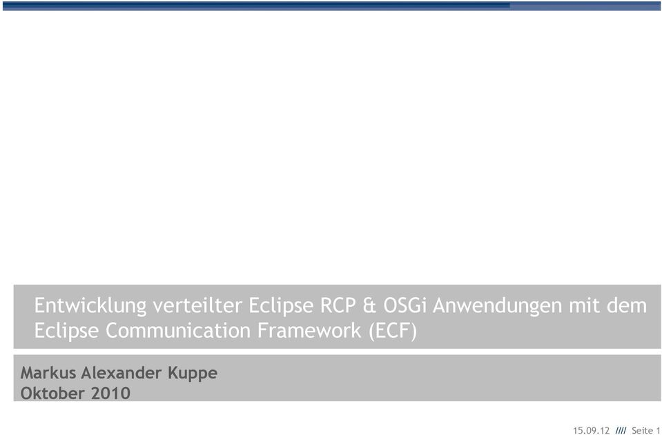 Communication Framework (ECF) Markus