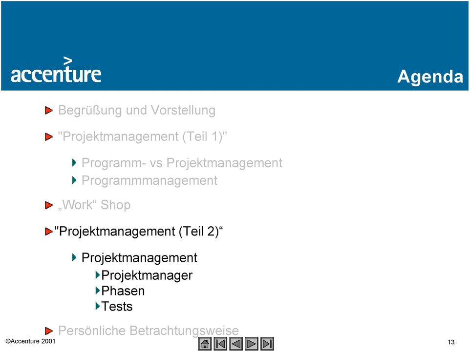 "Programmmanagement Work Shop ""Projektmanagement (Teil 2)"