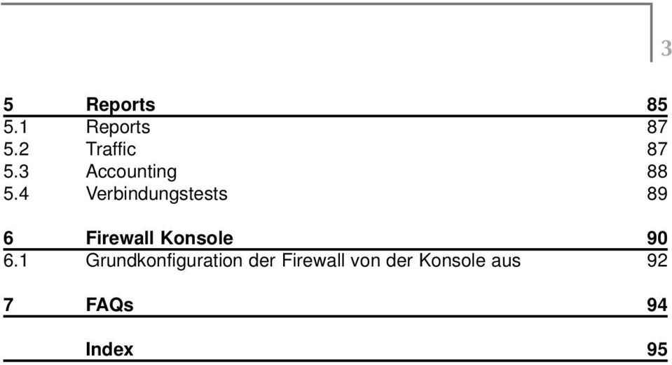 4 Verbindungstests 89 6 Firewall Konsole 90 6.