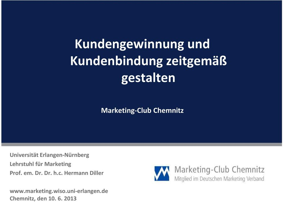 für Marketing Prof. em. Dr. Dr. h.c.