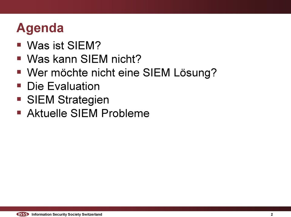 Die Evaluation SIEM Strategien Aktuelle SIEM