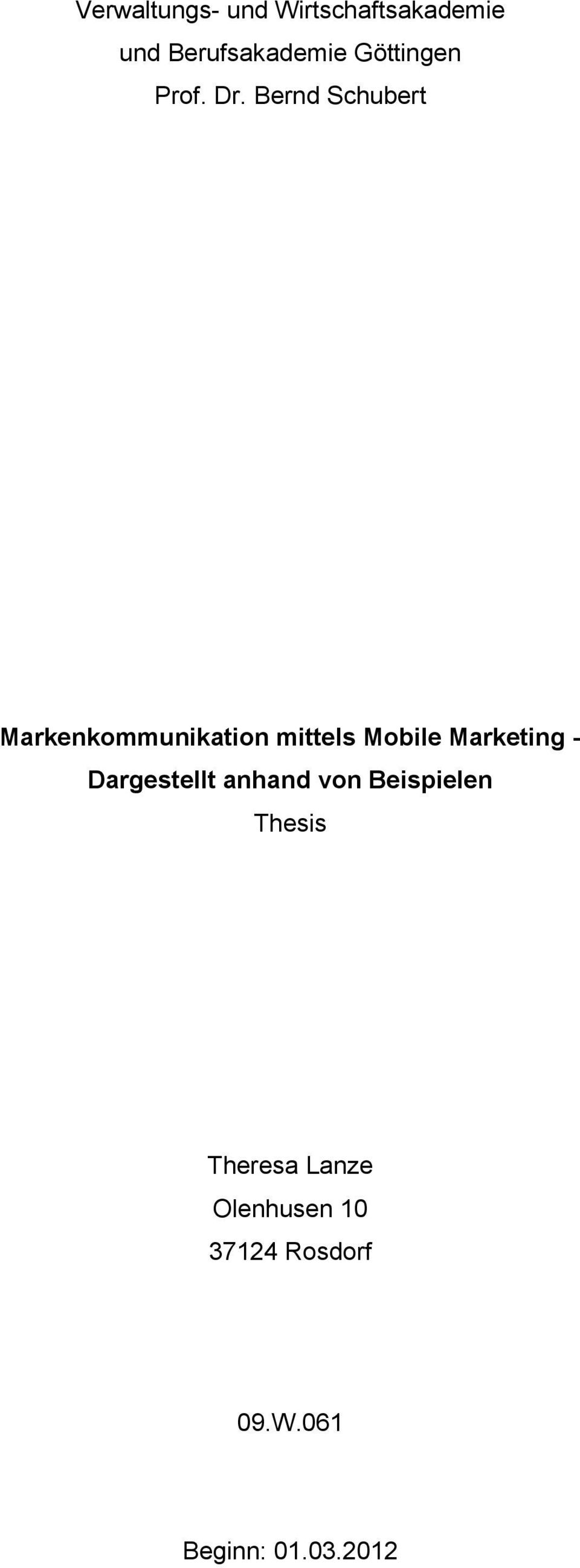 Bernd Schubert Markenkommunikation mittels Mobile Marketing -