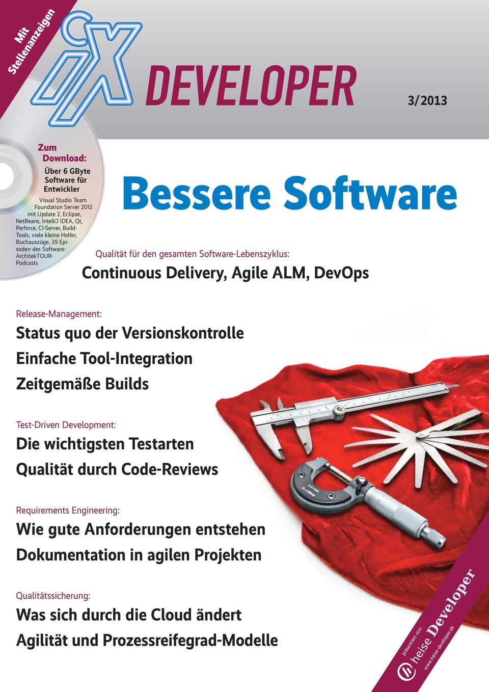 DevOps Release-Management: Status quo der Versionskontrolle Einfache Tool-Integration Zeitgemäße Builds Test-Driven Development: Die wichtigsten Testarten Qualität durch Code-Reviews Requirements