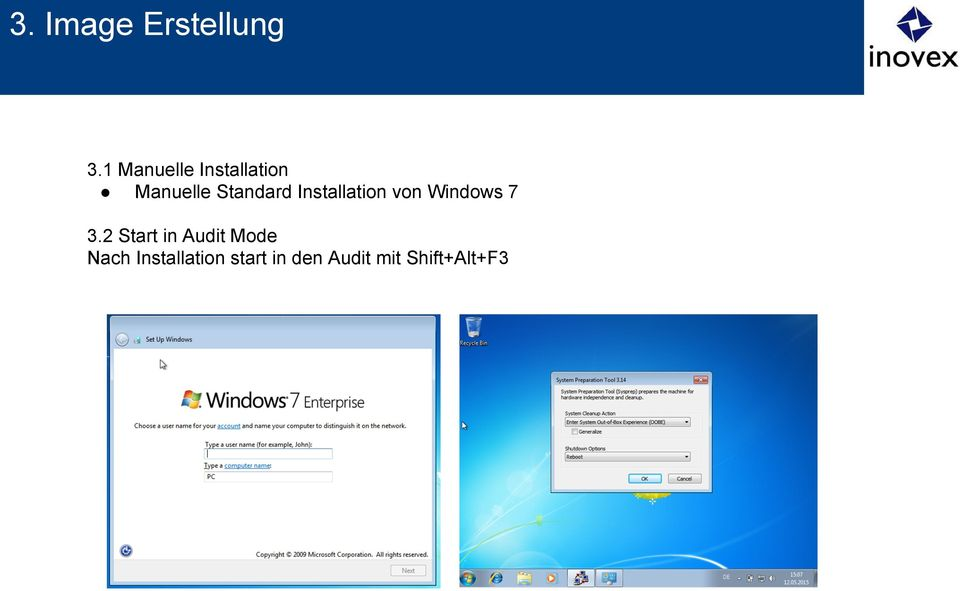 3.2 Start in Audit Mode Nach