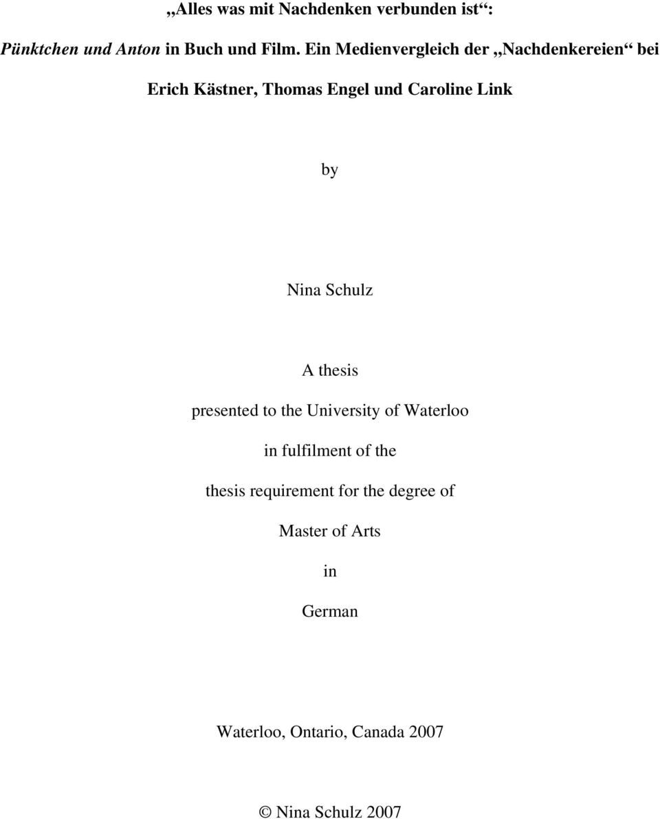 by Nina Schulz A thesis presented to the University of Waterloo in fulfilment of the