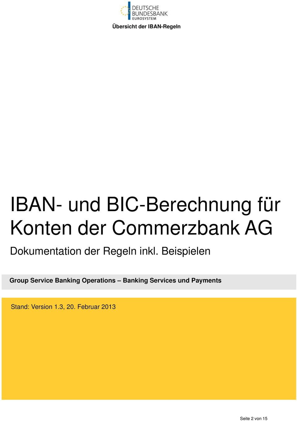 Beispielen Group Service Banking Operations Banking