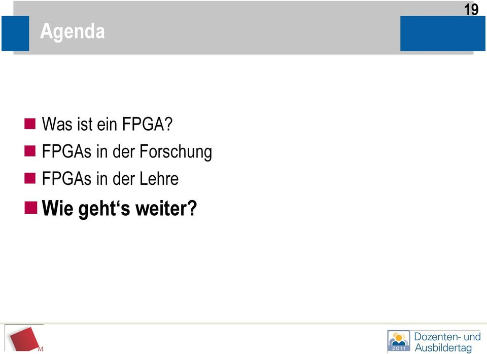 Forschung FPGAs in