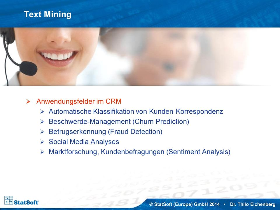 Beschwerde-Management (Churn Prediction) Betrugserkennung