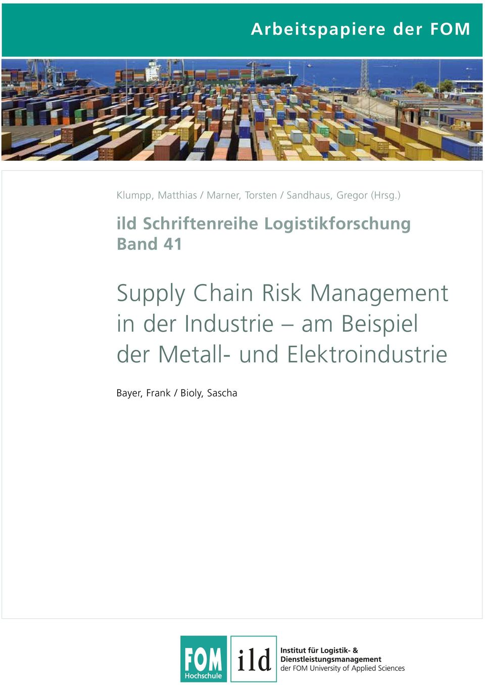 ) ild Schriftenreihe Logistikforschung Band 41 Supply Chain