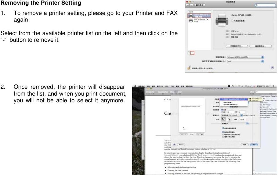 the available printer list on the left and then click on the - button to remove