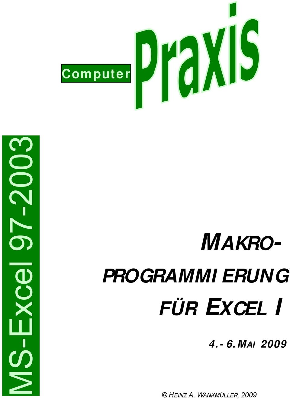 computer makro programmierung f r excel i 4 6 mai ms excel pdf. Black Bedroom Furniture Sets. Home Design Ideas