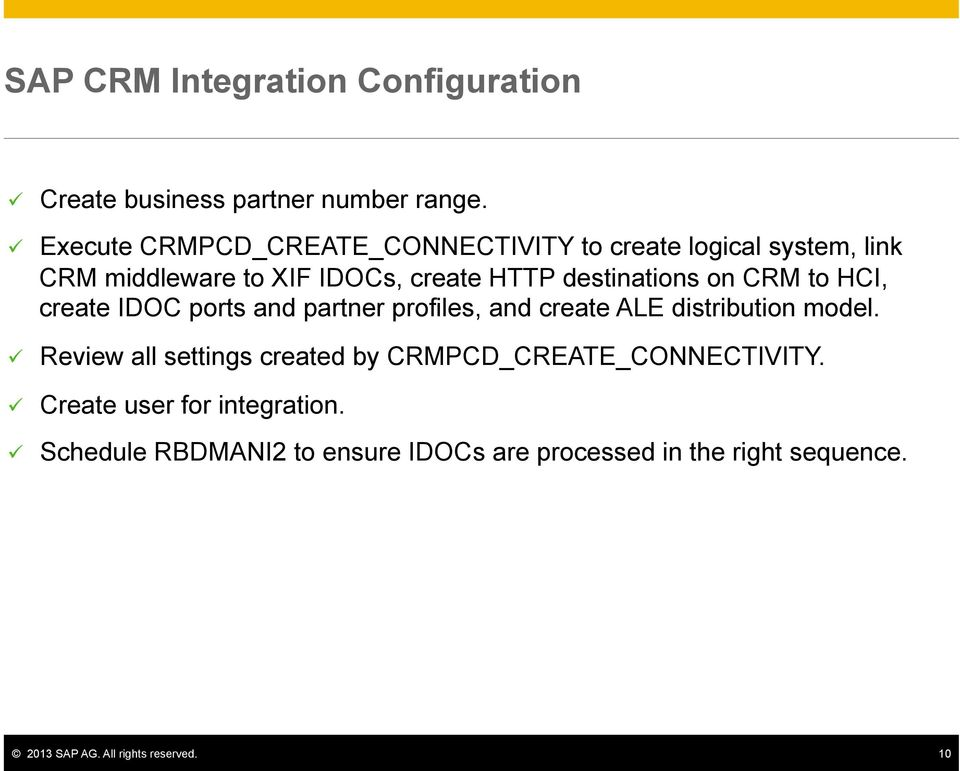 on CRM to HCI, create IDOC ports and partner profiles, and create ALE distribution model.