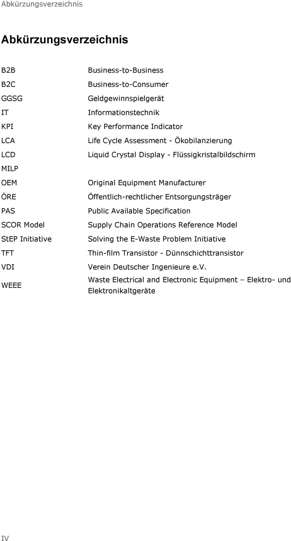 WEEE Original Equipment Manufacturer Öffentlich-rechtlicher Entsorgungsträger Public Available Specification Supply Chain Operations Reference Model Solving the