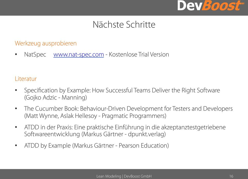 - Manning) The Cucumber Book: Behaviour-Driven Development for Testers and Developers (Matt Wynne, Aslak Hellesoy - Pragmatic