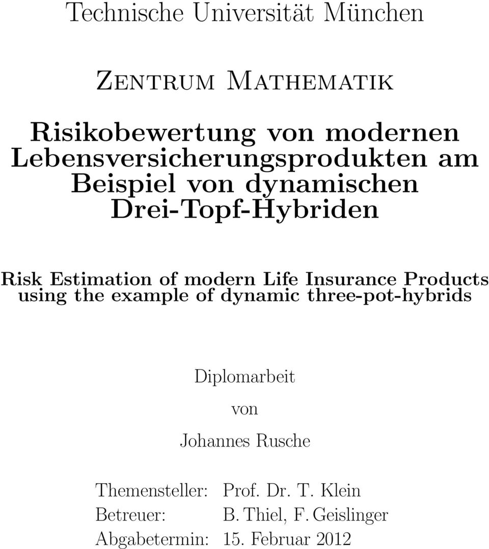 modern Life Insurance Products using the example of dynamic three-pot-hybrids Diplomarbeit von