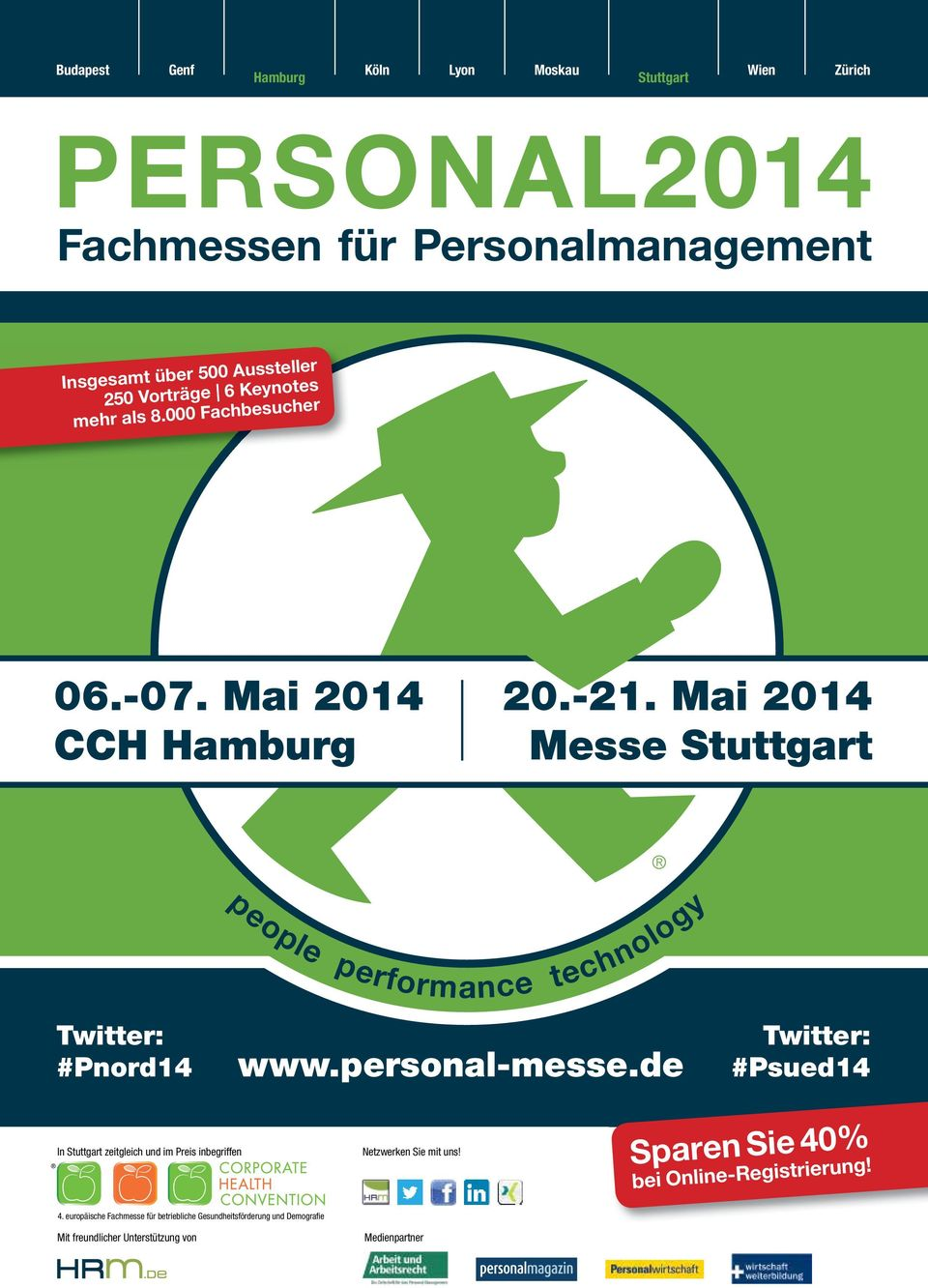 Mai 2014 Messe Stuttgart people performance technology Twitter: Twitter: #Pnord14 www.personal-messe.